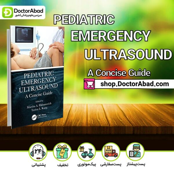 کتاب Pediatrig Emergency Ultrasound AConcise Guide2020(انتشارات آرتین طب)