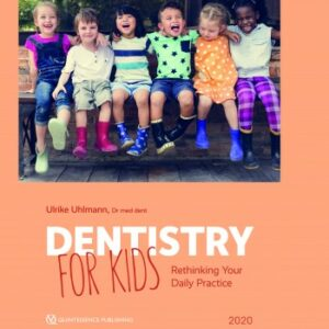 DENTISTRY FOR KIDS Rethinking yor Daily Practice 2020