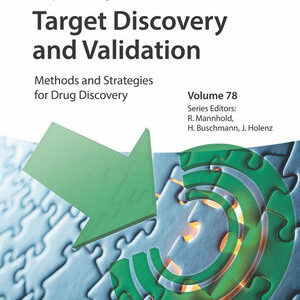 Target Discovery and Validation: Methods and Strategies for Drug Discovery
