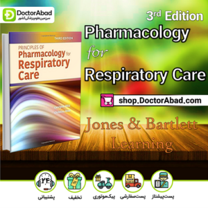 Principles of Pharmacology for Respiratory Care ۳rd Edition